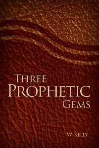 Three Prophetic Gems