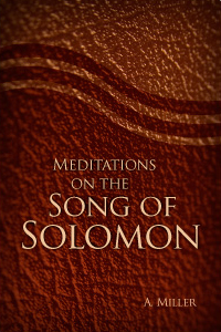 Meditations on the Song of Solomon