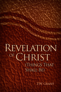 Revelation of Christ: Things That Shall Be