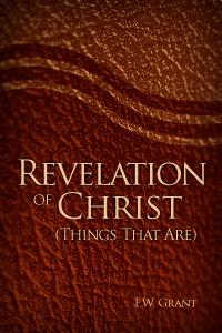 Revelation of Christ: Present Things
