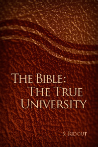The Bible: The True University