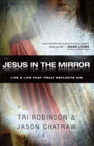 Jesus in the Mirror