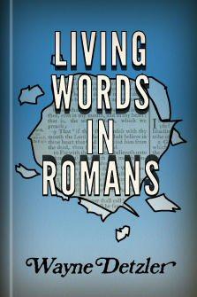 Living Words in Romans