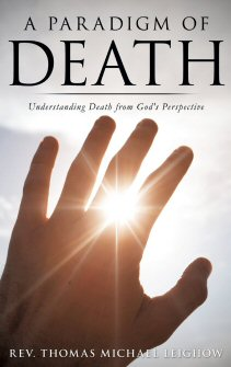 A Paradigm of Death: Understanding Death from God's Perspective
