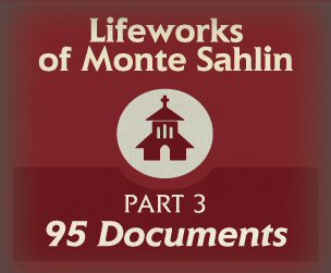Lifeworks of Monte Sahlin, Part 3 (95 docs.)