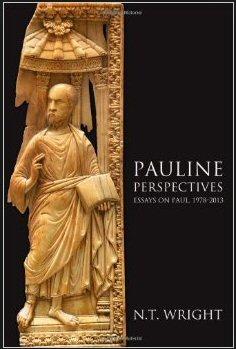 Pauline Perspectives: Essays on Paul 1978–2013