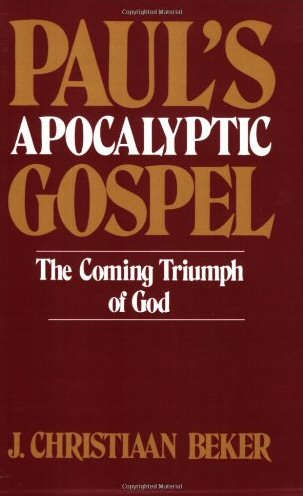 Paul's Apocalyptic Gospel: The Coming Triumph of God