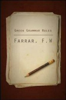 Greek Grammar Rules: Drawn up for the Use of Harrow School