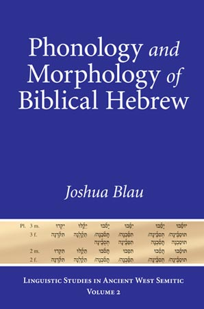 Phonology and Morphology of Biblical Hebrew: An Introduction