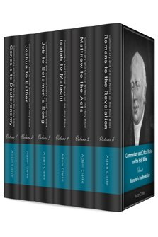Adam Clarke's Commentary on the Bible (6 vols.)