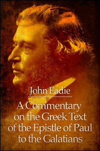 A Commentary on the Greek Text of the Epistle of Paul to the Galatians