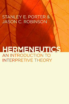 Hermeneutics: An Introduction to Interpretive Theory
