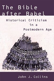 The Bible after Babel: Historical Criticism in a Postmodern Age