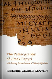 The Palaeography of Greek Papyri
