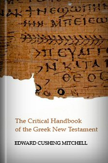 The Critical Handbook of the Greek New Testament