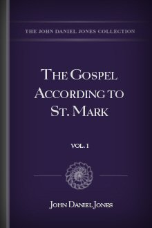 The Gospel According to St. Mark, vol. 1