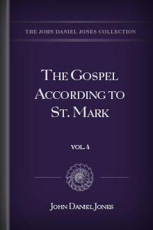 The Gospel According to St. Mark, vol. 4
