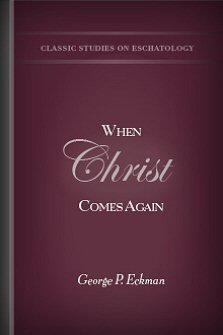 When Christ Comes Again