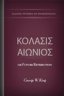ΚΌΛΑΣΙΣ ΑΙΏΝΙΟΣ or Future Retribution