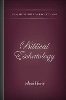 Biblical Eschatology
