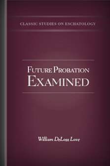 Future Probation Examined
