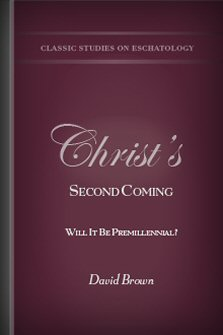 Christ's Second Coming: Will It Be Premillennial?