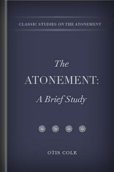 The Atonement: A Brief Study