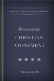 A Manual of the Christian Atonement