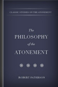 The Philosophy of the Atonement