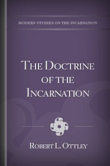 The Doctrine of the Incarnation