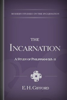 The Incarnation: A Study of Philippians 2:5–11