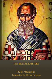 The Festal Epistles of S. Athanasius