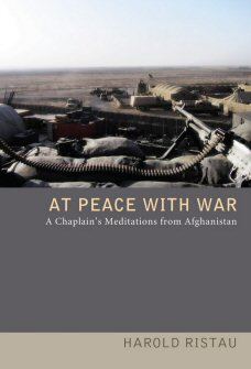 At Peace with War: A Chaplain's Meditations from Afghanistan