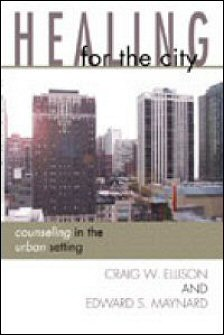 Healing for the City: Counseling in the Urban Setting