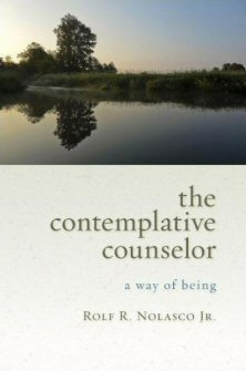 The Contemplative Counselor: A Way of Being
