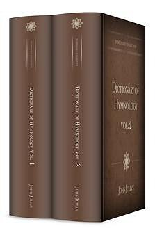 Dictionary of Hymnology (2 vols.)