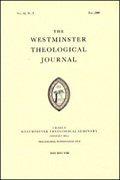 Westminster Theological Journal (69 vols.)