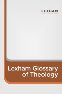 Lexham Glossary of Theology