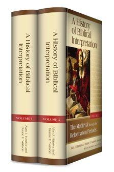 A History of Biblical Interpretation (2 vols.)