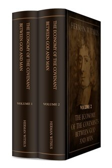 The Economy of the Covenants between God and Man (2 vols.)