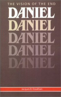 Daniel: The Vision of the End