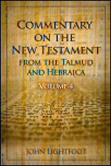 A Commentary on the New Testament from the Talmud and Hebraica, Matthew–1 Corinthians: Volume 4, Acts–1 Corinthians