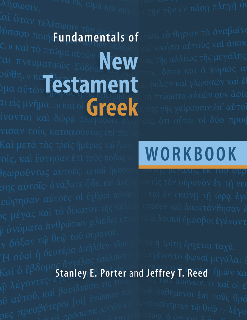 Fundamentals of New Testament Greek (Workbook)