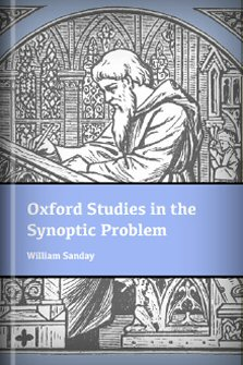Oxford Studies in the Synoptic Problem