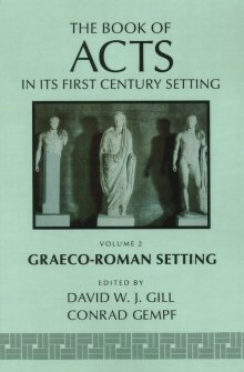 The Book of Acts in Its First Century Setting, Volume 2: The Book of Acts in Its Graeco-Roman Setting