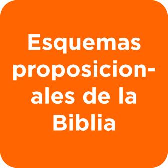 Esquemas proposicionales de la Biblia