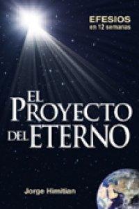 El proyecto del Eterno