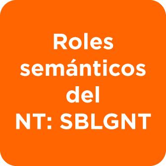 Roles semánticos del NT: SBLGNT