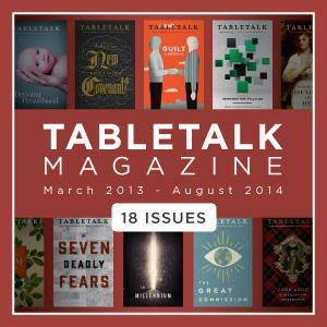 Tabletalk Magazine (Mar. 2013–Aug. 2014) (18 issues)