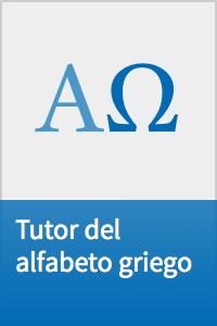 Herramientas idiomáticas: Tutor del alfabeto griego